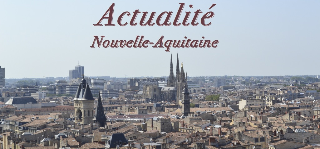 Actualite nouvelle aquitaine